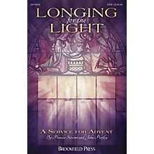Brookfield Longing for the Light (A Service for Advent) CHAMBER ORCHESTRA ACCOMP Composed by John Purifoy