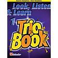 De Haske Music Look, Listen & Learn 1 - Trio Book De Haske Play-Along Book Series Arranged by Philip Sparke thumbnail
