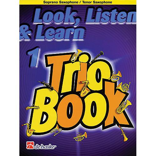 De Haske Music Look, Listen & Learn 1 - Trio Book De Haske Play-Along Book Series Arranged by Philip Sparke