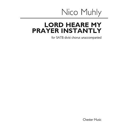 Chester Music Lord Heare My Prayer Instantly SATB DV A Cappella Composed by Nico Muhly