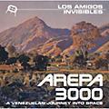 Alliance Los Amigos Invisibles - Arepa 3000: A Venezuelan Journey Into Space thumbnail