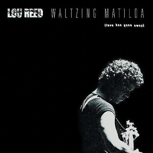 Alliance Lou Reed - Waltzing Matilda