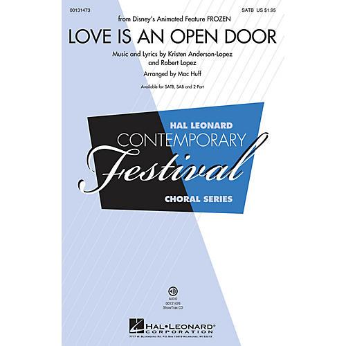 Hal Leonard Love Is An Open Door (from Frozen) SAB Arranged by Mac Huff