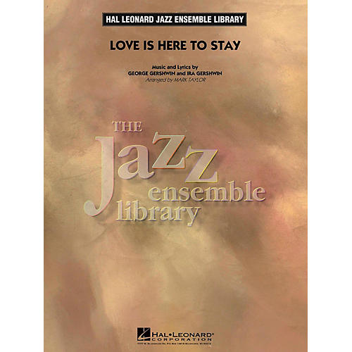 Hal Leonard Love Is Here To Stay Jazz Band Level 4