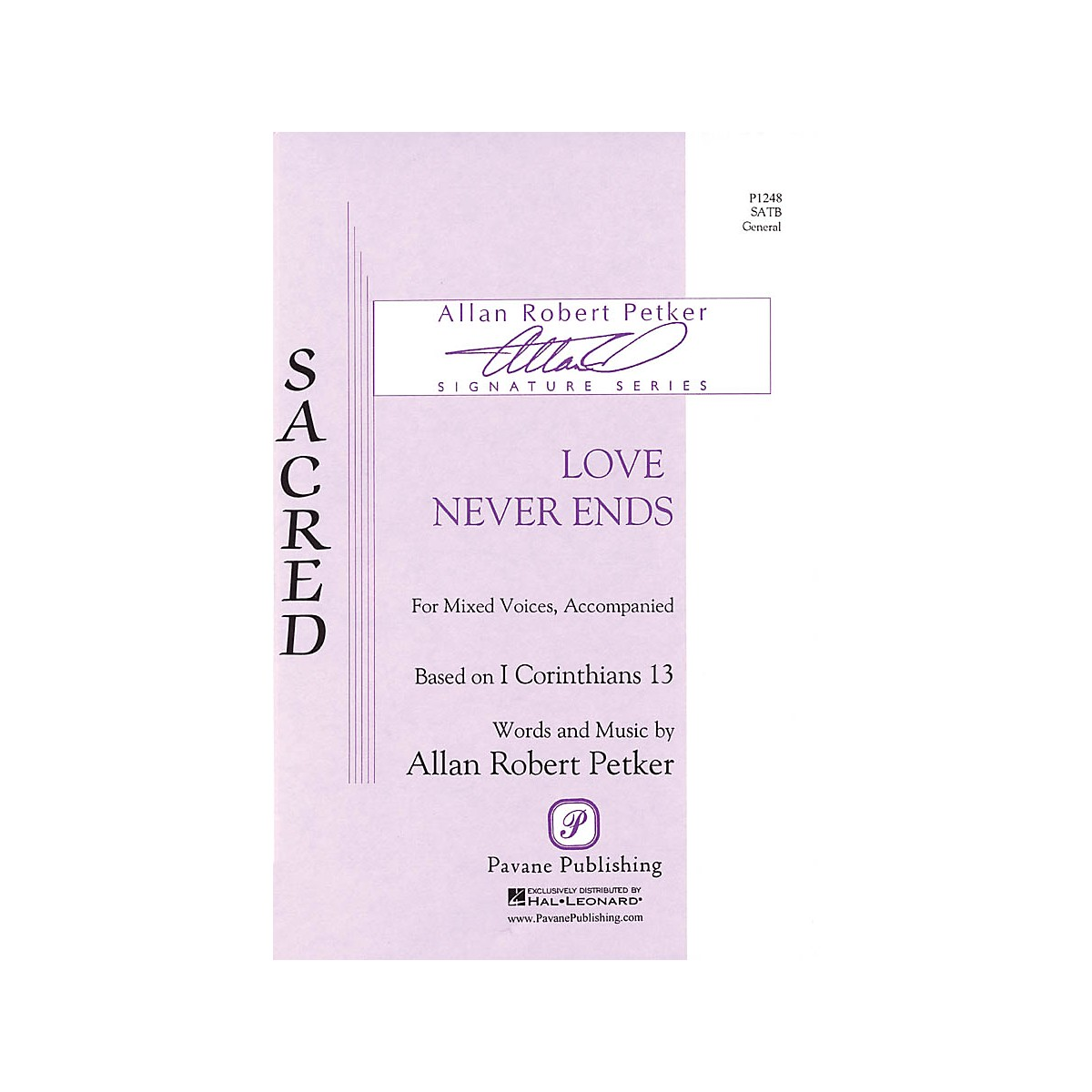 Pavane Love Never Ends SATB composed by Allan Robert Petker