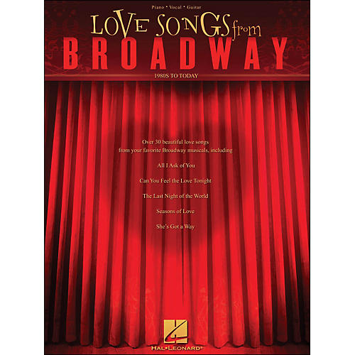 Hal Leonard Love Songs From Broadway - 1980s To Today arranged for piano, vocal, and guitar (P/V/G)