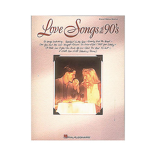 Hal Leonard Love Songs of The 90's Piano, Vocal, Guitar Songbook