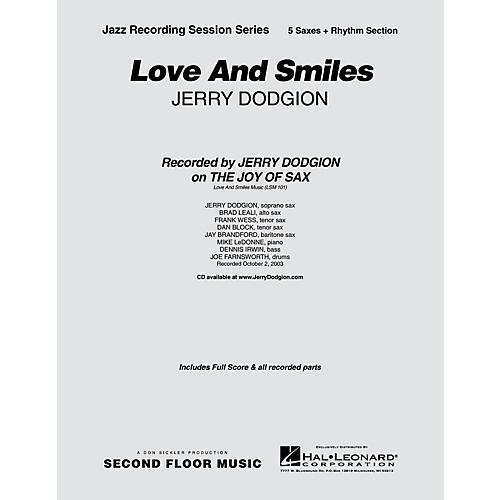 Second Floor Music Love and Smiles (Saxophone Part) Jazz Band Level 4 Composed by Jerry Dodgion