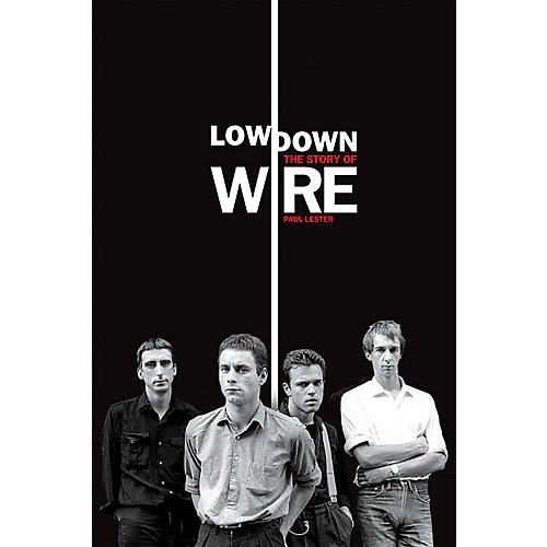 Omnibus Lowdown - The Story of Wire Omnibus Press Series Softcover