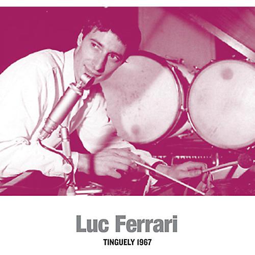 Alliance Luc Ferrari - Tinguely 1967