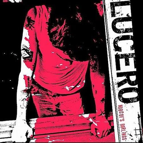 Alliance Lucero - Nobody's Darlings