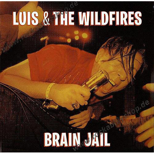 Alliance Luis and the Wildfires - Brain Jail