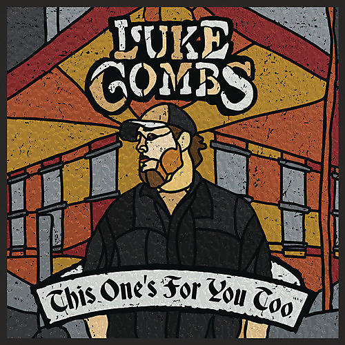 Alliance Luke Combs - This One's For You Too