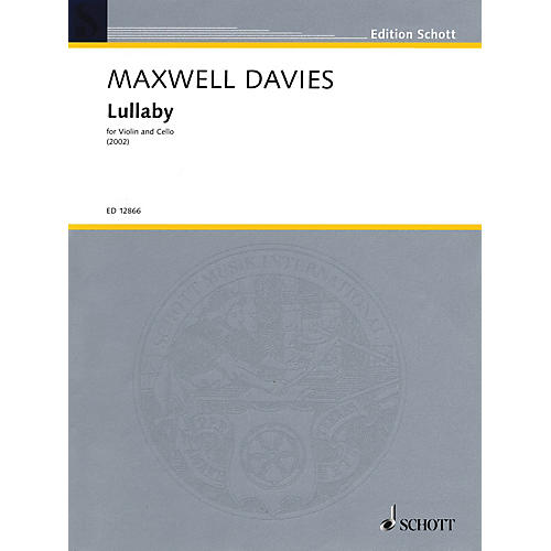 Schott Music Lullaby (1991) String Series Composed by Peter Maxwell Davies