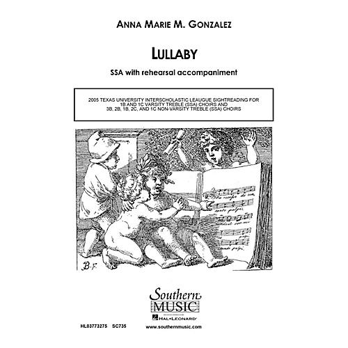 Hal Leonard Lullaby (Choral Music/Octavo Secular Ssa) SSA Composed by Gonzalez, Anna Marie