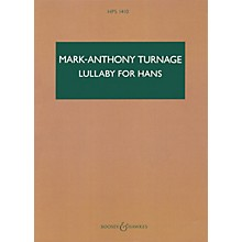 Boosey and Hawkes Lullaby for Hans (Study Score) Boosey & Hawkes Scores/Books Series Composed by Marc-Anthony Turnage
