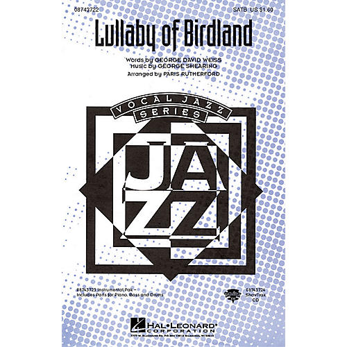 Hal Leonard Lullaby of Birdland SATB arranged by Paris Rutherford