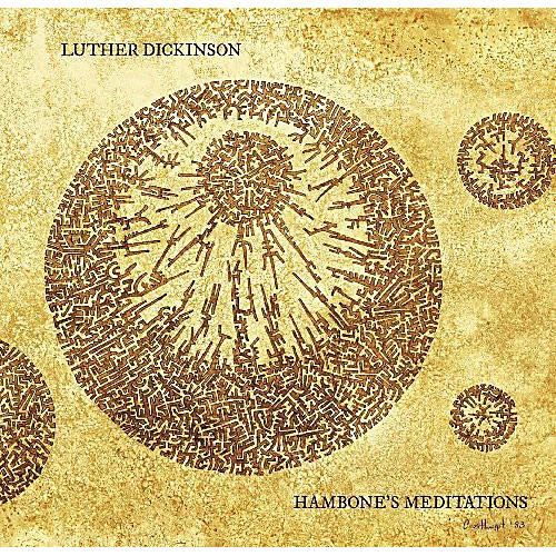 Alliance Luther Dickinson - Handbone's Meditations [180 Gram Vinyl]