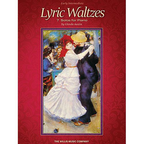 Willis Music Lyric Waltzes (Early Inter Level) Willis Series Book by Glenda Austin