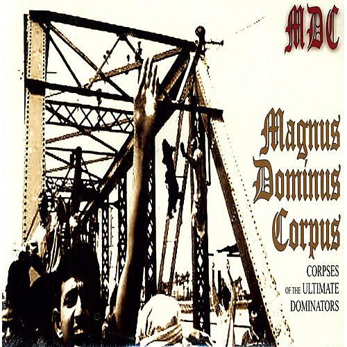Alliance MDC - Magnus Dominus Corpus
