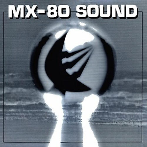 Alliance MX-80 Sound - Out Of The Tunnel