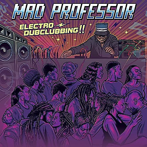 Alliance Mad Professor - Electro Dubclubbing