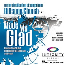 Integrity Choral Made Me Glad PREV CD Arranged by BJ Davis/Richard Kingsmore/J. Daniel Smith