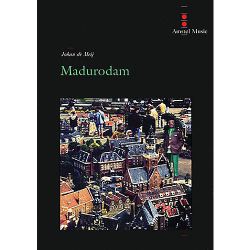 Amstel Music Madurodam (Score Only) Concert Band Level 3 Composed by Johan de Meij