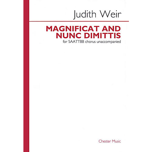 Chester Music Magnificat and Nunc Dimittis SAATTBB A CAPPELLA Composed by Judith Weir