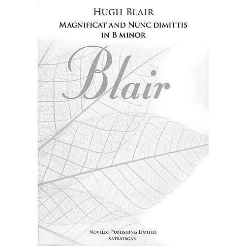 Novello Magnificat and Nunc Dimittis in B Minor SATB, Organ Composed by Hugh Blair