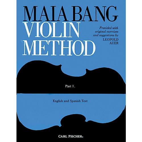 Carl Fischer Maia Bang Violin Method Part 1