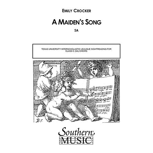 Southern Maiden's Song SA Composed by Emily Crocker