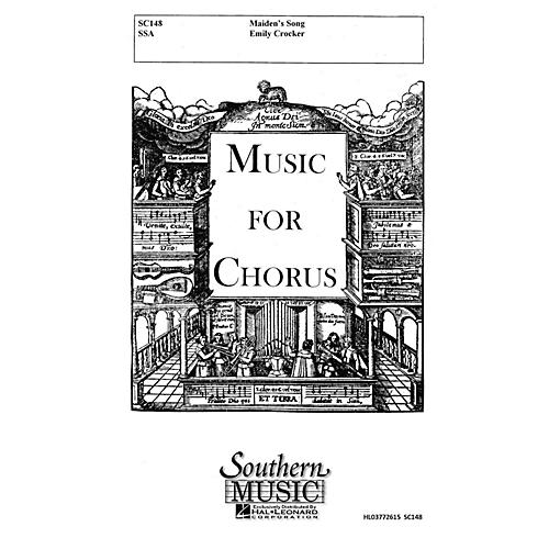 Southern Maiden's Song SSA Composed by Emily Crocker