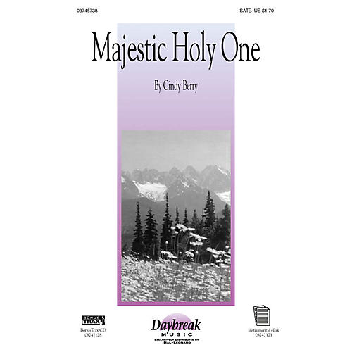 Daybreak Music Majestic Holy One SATB composed by Cindy Berry