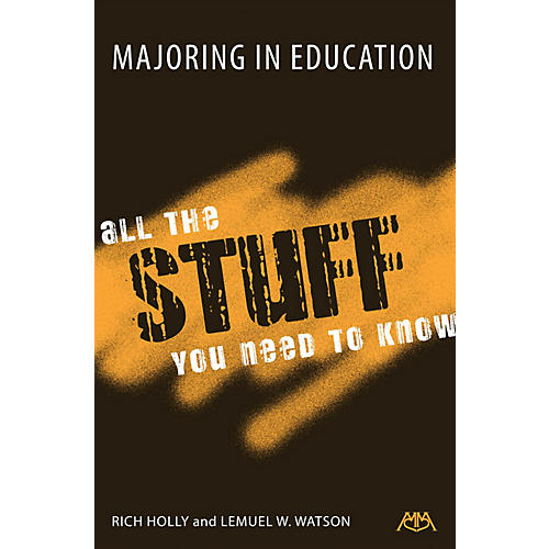 Meredith Music Majoring in Education Meredith Music Resource Series Softcover Written by Rich Holly