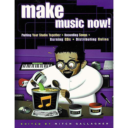 Backbeat Books Make Music Now! Book