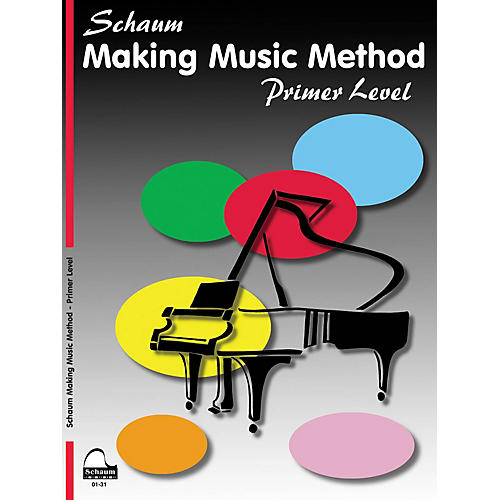 SCHAUM Making Music Method - Middle-C Approach Piano Series Book by John W. Schaum (Level Early Elem)