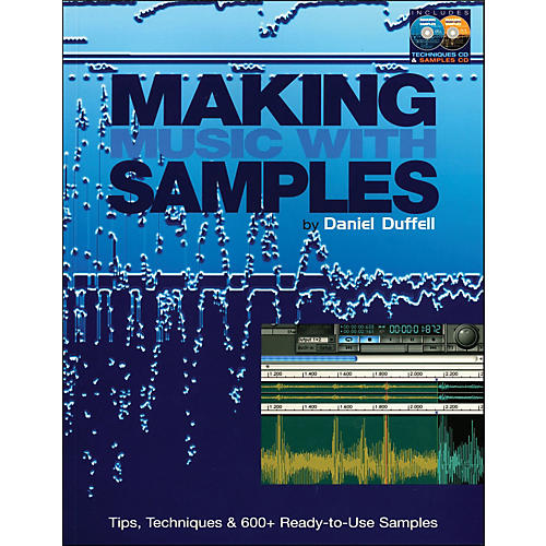Backbeat Books Making Music with Samples - Tips, Techniques & 600 Ready To Use Samples Book/CD