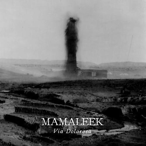Alliance Mamaleek - Via Dolorosa