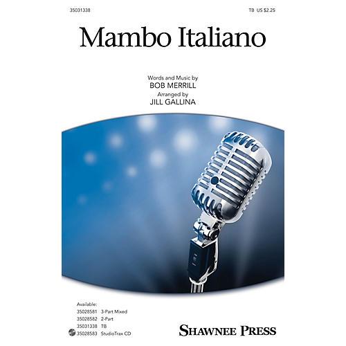 Shawnee Press Mambo Italiano TB arranged by Jill Gallina