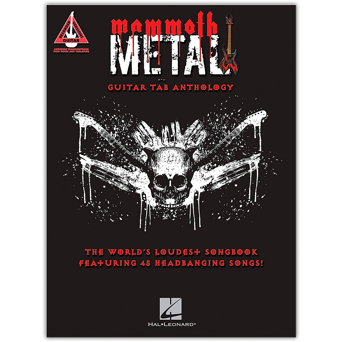 Hal Leonard Mammoth Metal Guitar Tab Anthology - The World's Loudest Songbook featuring 45 Headbanging Songs