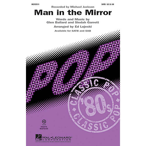 Hal Leonard Man in the Mirror 2-Part by Michael Jackson Arranged by Ed Lojeski