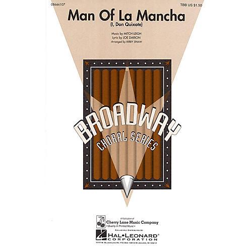 Cherry Lane Man of La Mancha (I, Don Quixote) TBB arranged by Kirby Shaw