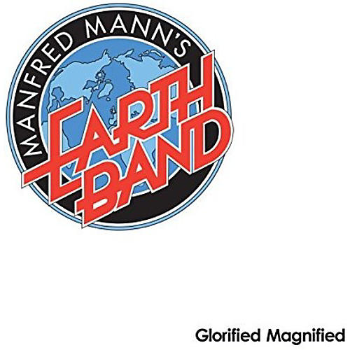 Alliance Manfred Mann's Earth Band - Glorified Magnified