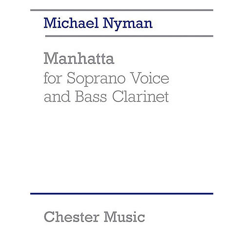 Chester Music Manhatta Music Sales America Series Softcover Composed by Michael Nyman