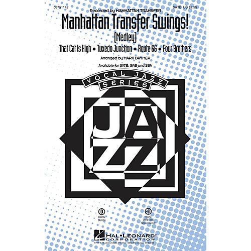 Hal Leonard Manhattan Transfer Swings! (Medley) SSA Arranged by Mark Brymer