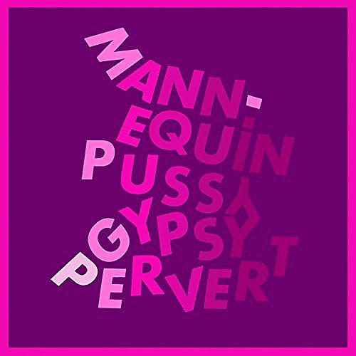 Alliance Mannequin Pussy - Gypsy Pervert