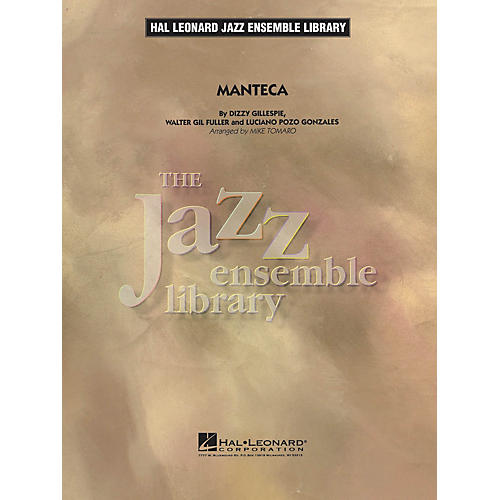 Hal Leonard Manteca Jazz Band Level 4 Arranged by Mike Tomaro