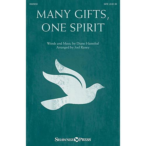 Shawnee Press Many Gifts, One Spirit SATB arranged by Joel Raney