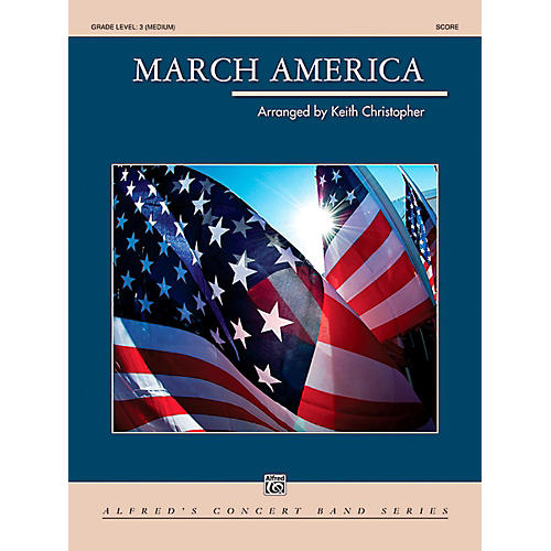 Alfred March America Concert Band Grade 3 (Medium)